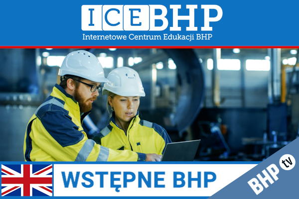Szkolenie okresowe BHP dla  Szkolenie wstępne BHP dla pracowników służby BHP w języku angielskim