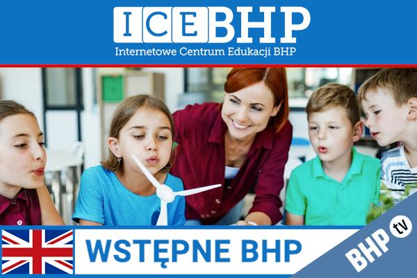 Szkolenie okresowe BHP dla  Szkolenie wstępne BHP dla pracowników oświaty i placówek opiekuńczo-wychowawczych w j. angielskim