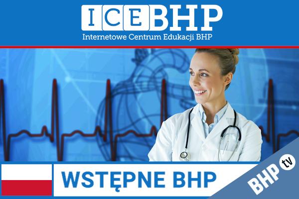 Szkolenie okresowe BHP dla  Szkolenie wstępne BHP dla pracowników służby zdrowia