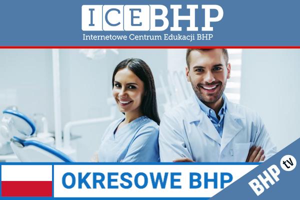Szkolenie okresowe BHP dla  Lekarzy stomatologów