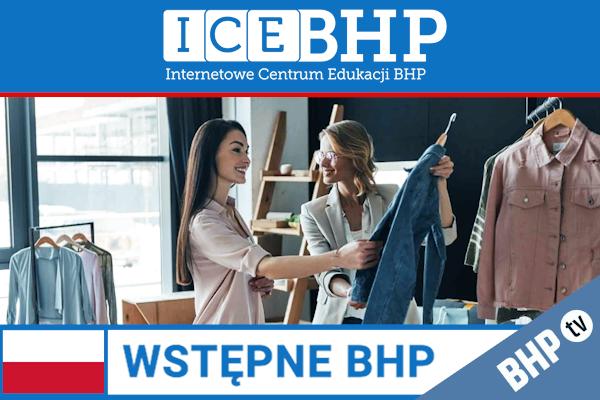 Szkolenie okresowe BHP dla  Szkolenie wstępne BHP dla pracowników branży handlowej