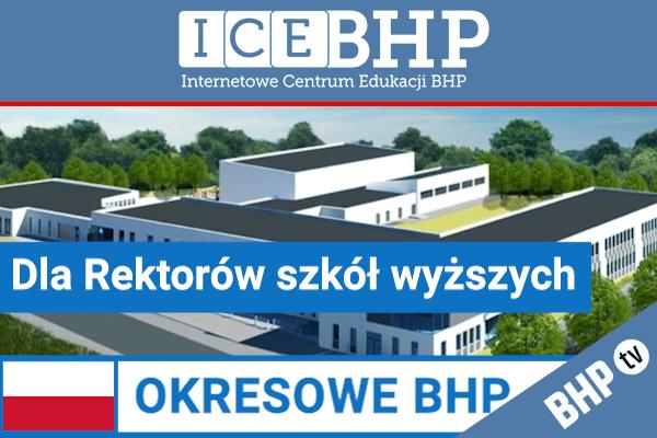 Szkolenie okresowe BHP dla  Rektorów szkół wyższych