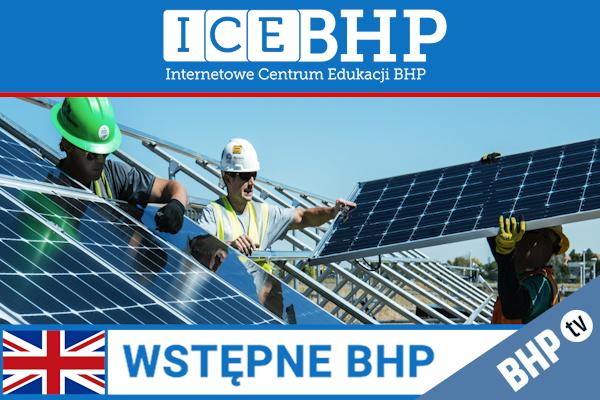 Szkolenie okresowe BHP dla  Szkolenie wstępne BHP dla pracowników robotniczych w języku angielskim