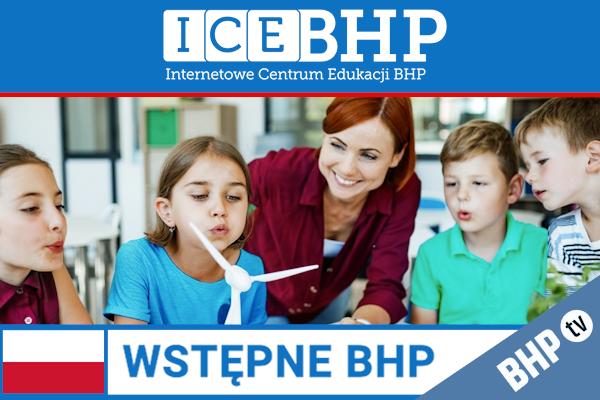 Szkolenie okresowe BHP dla  Szkolenie wstępne BHP dla pracowników oświaty i placówek opiekuńczo-wychowawczych
