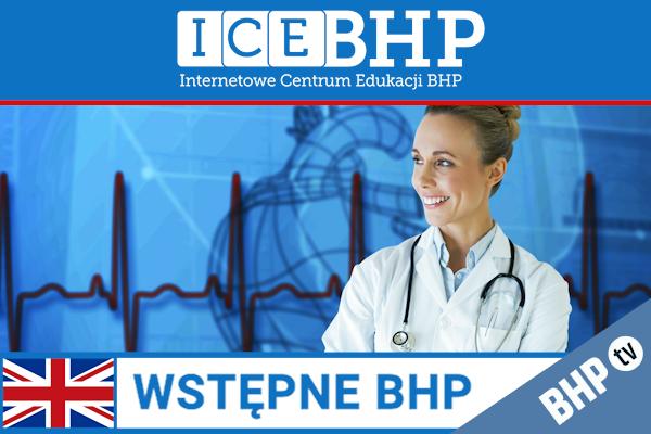 Szkolenie okresowe BHP dla  Szkolenie wstępne BHP dla pracowników służby zdrowia w języku angielskim