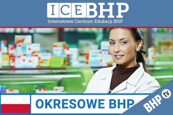 Szkolenie okresowe BHP dla  Pracowników farmacji