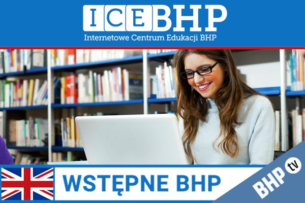 Szkolenie okresowe BHP dla  Szkolenie wstępne BHP dla pracowników administracji w języku angielskim