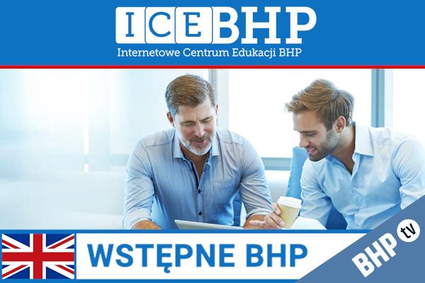Szkolenie okresowe BHP dla  Szkolenie wstępne BHP dla osób kierujących pracownikami w języku angielskim